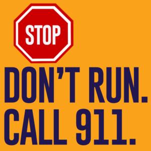 Don't Run, Call 911 Video